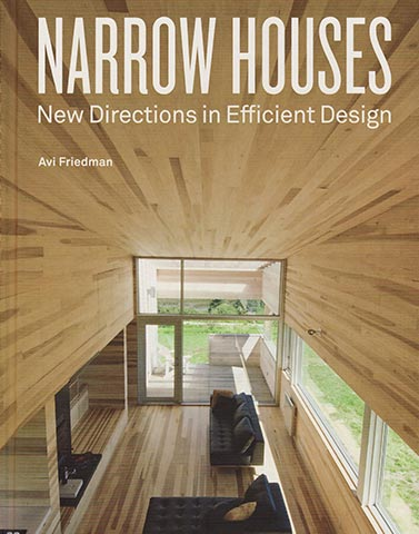 Narrow Houses - New Directions in Efficient Design