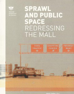 Sprawl & Public Space - Redressing the Mall